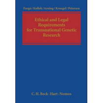 Ethical and Legal Requirements of Transnational Genetic Research by Nikolaus Forgo, 9781849461283