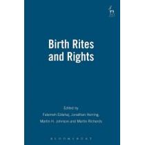 Birth Rites and Rights by Fatemeh Ebtehaj, 9781849461887