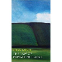 The Law of Private Nuisance by Allan Beever, 9781849465069