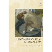 Landmark Cases in Medical Law by Jonathan Herring, 9781849465649