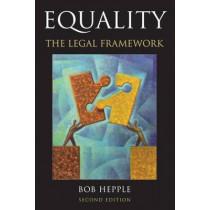 Equality: The Legal Framework by Bob Hepple, 9781849466394