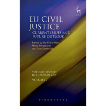 EU Civil Justice: Current Issues and Future Outlook by Burkhard Hess, 9781849466820