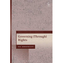 Governing Through Rights by Bal Sokhi-Bulley, 9781849467391