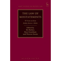 The Law of Misstatements: 50 Years on from Hedley Byrne v Heller by Kit Barker, 9781849468633