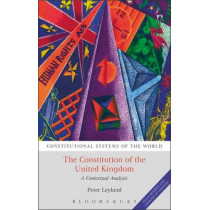 The Constitution of the United Kingdom: A Contextual Analysis by Peter Leyland, 9781849469074