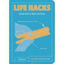 Life Hacks: Handy Tips to Make Life Easier by Dan Marshall, 9781849536448