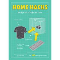 Home Hacks: Handy Hints to Make Life Easier by Dan Marshall, 9781849539159