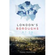 London's Boroughs at 50 by Tony Travers, 9781849549196