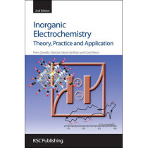 Inorganic Electrochemistry: Theory, Practice and Application by Piero Zanello, 9781849730716