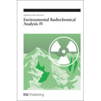 Environmental Radiochemical Analysis IV by Peter Warwick, 9781849731553