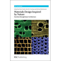 Materials Design Inspired by Nature: Function Through Inner Architecture by Peter Fratzl, 9781849735537
