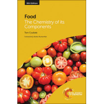 Food: The Chemistry of its Components by Tom P. Coultate, 9781849738804