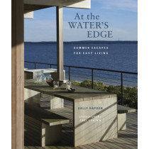 At the Water's Edge: Summer Escapes for Easy Living by Sally Hayden, 9781849753586