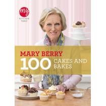 My Kitchen Table: 100 Cakes and Bakes by Mary Berry, 9781849901499