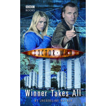 Doctor Who: Winner Takes All by Jacqueline Rayner, 9781849907156