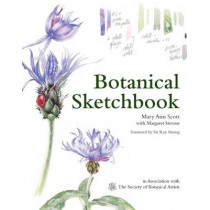 Botanical Sketchbook: Drawing, painting and illustration for botanical artists by Mary Ann Scott, 9781849941518