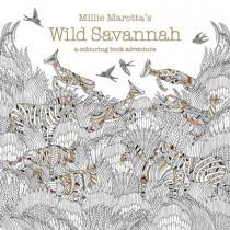 Millie Marotta's Wild Savannah: a colouring book adventure by Millie Marotta, 9781849943284