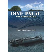 Dive Palau: The Shipwrecks by Rod Macdonald, 9781849951708