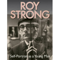 Roy Strong: Self-Portrait as a Young Man by Sir Roy Strong, 9781851242825