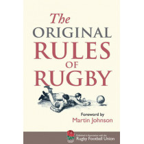 The Original Rules of Rugby by Martin Johnson, 9781851243716