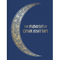 The Rubaiyat of Omar Khayyam: Illustrated Collector's Edition by Edward Fitzgerald, 9781851244171