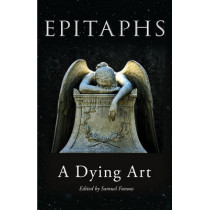 Epitaphs: A Dying Art by Samuel Fanous, 9781851244515