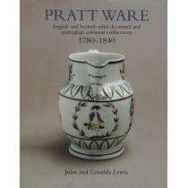 Pratt Ware: 1780-1840 by John Lewis, 9781851494927