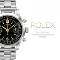Rolex: History, Icons and Record-Breaking Models by Mara Cappelletti, 9781851497836