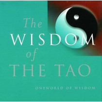 Wisdom of the Tao by Julian F. Pas, 9781851682324