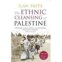 The Ethnic Cleansing of Palestine by Ilan Pappe, 9781851685554