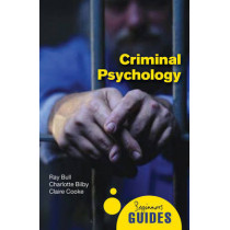 Criminal Psychology: A Beginner's Guide by Ray Bull, 9781851687077