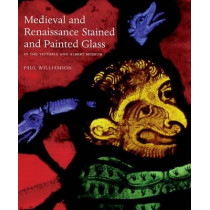 Medieval and Renaissance Stained Glass in the Victoria and Albert Museum, 9781851774043