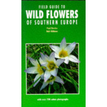 Field Guide to Wild Flowers of Southern Europe by Davies, 9781852236595