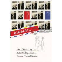 Airmail: The Letters of Robert Bly and Tomas Transtroemer by Tomas Transtromer, 9781852249953