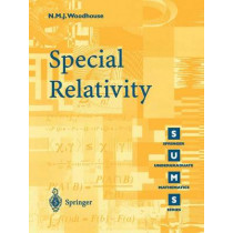 Special Relativity by N. M. J. Woodhouse, 9781852334260