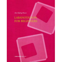 Labanotation for Beginners by Ann Kipling Brown, 9781852731236