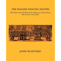 The English Dancing Master by John Playford, 9781852731618