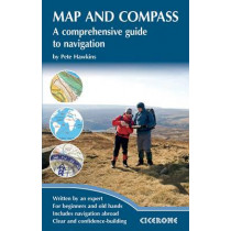 Map and Compass: A comprehensive guide to navigation by Pete Hawkins, 9781852845988