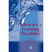 Advocacy and Learning Disability by Barry Gray, 9781853029424