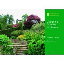 Designing Gardens on Slopes by Elizabeth Davies, 9781853411380