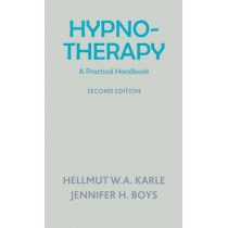 Hynotherapy: A Practical Handbook by Hellmut W. A. Karle, 9781853432071