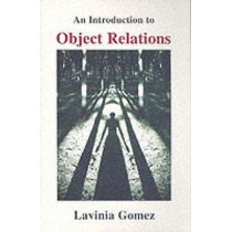 An Introduction to Object Relations by Lavinia Gomez, 9781853433474