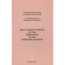 The Catholic School on the Threshold of the Third Millennium by Congregation on Catholic Education, 9781853906084