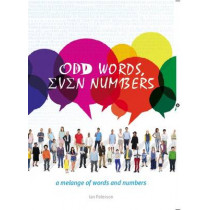 Odd Words, even Numbers: A melange of words and numbers by Ian Paterson, 9781854188878