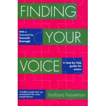 Finding Your Voice: A step-by-step guide for actors by Barbara Houseman, 9781854596598