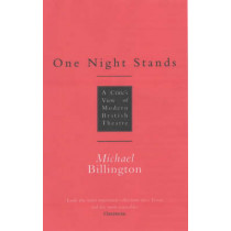 One Night Stands: A Critic's View of Modern British Theatre by Michael Billington, 9781854596604