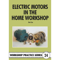 Electric Motors in the Home Workshop by Jim Cox, 9781854861337