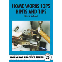 Home Workshop Hints and Tips by Vic Smeed, 9781854861450
