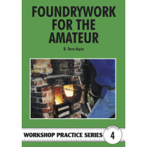 Foundrywork for the Amateur by B. Terry Aspin, 9781854861689