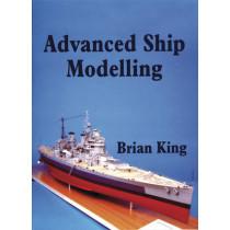 Advanced Ship Modelling by Bryan King, 9781854861979